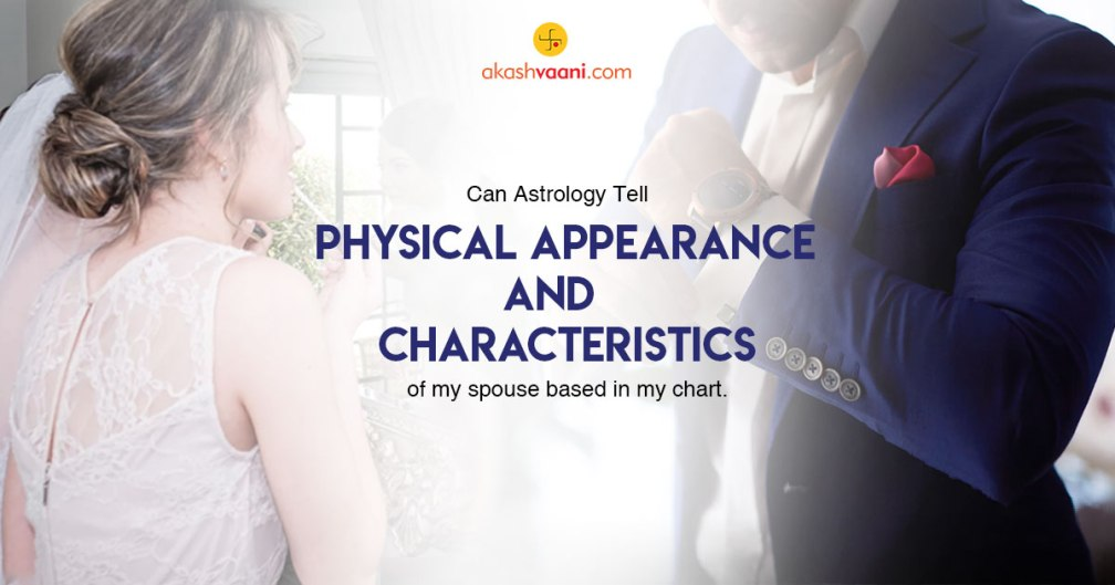 Can astrology tell physical appearance and characteristics